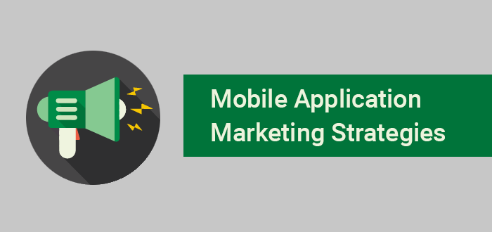Strategies behind the Success of Mobile App Marketing